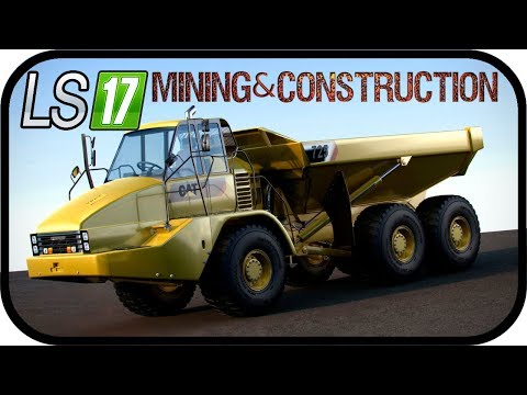 LS17 MINING & CONSTRUCTION ECONOMY V1 - Neuanschaffung Caterpillar 725A Dump #050 SE02 ★Deutsch