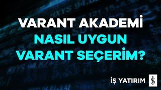 Varant Akademi: Nasıl Uygun Varant Seçerim?
