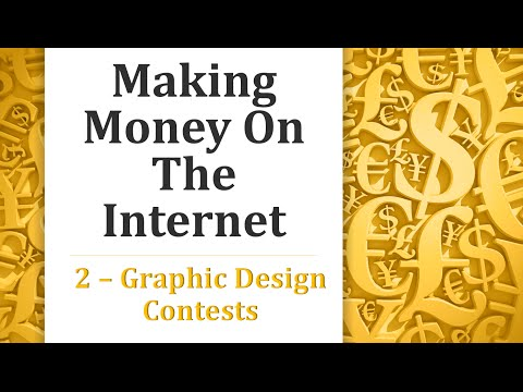 Making Money on the Internet - Graphic Design Contests