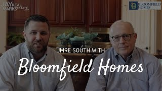 Jay Marks Real Estate Chats with Bloomfield Homes