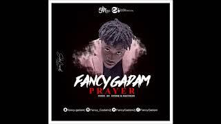 Fancy Gadam  -  Prayer ( Official Audio )