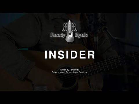 Insider (Tom Petty Cover) performed live by Randy Ryals