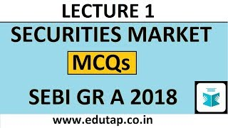 5 MCQs  - Securities Market - Lecture 1 | SEBI Grade A 2018 |