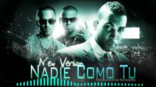Wisin & Yandel Ft Don Omar - Nadie Como Tu [New Version] [Prod. by Barseytex] REGGAETON 2013