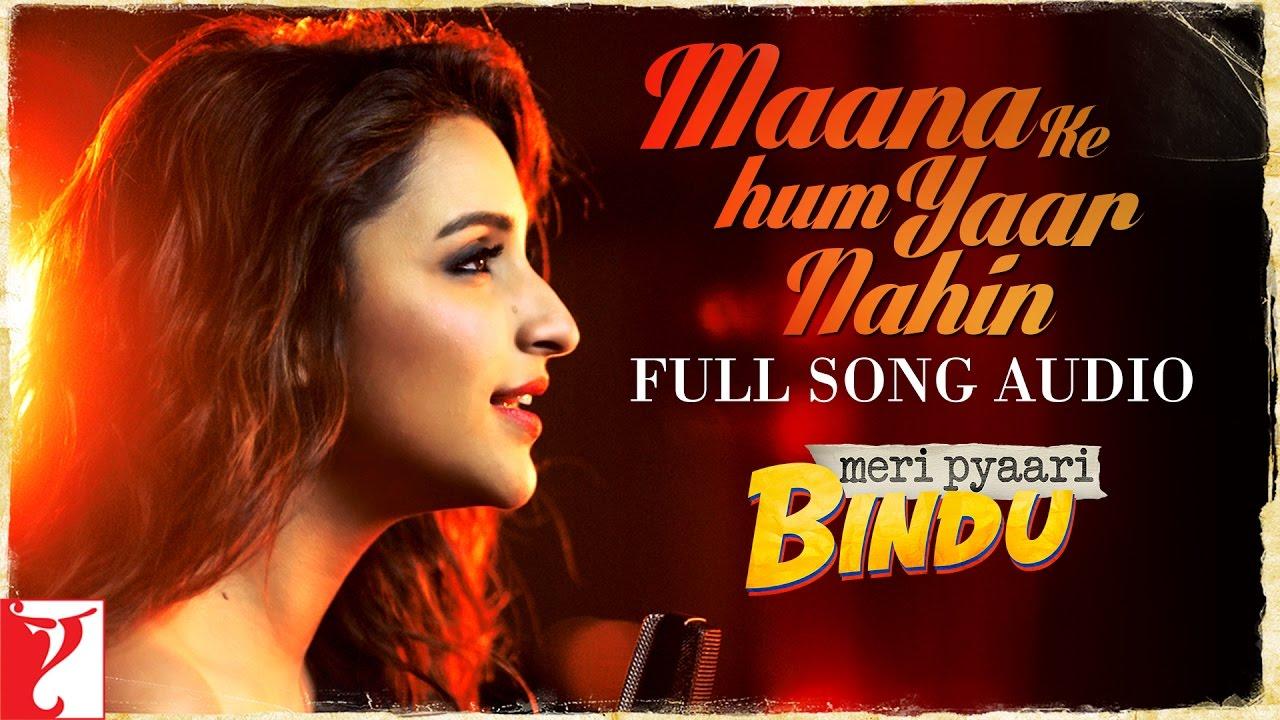 maana ke hum yaar nahin duet mp3 free download