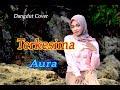 TERKESIMA (Rhoma Irama) - Aura # Dangdut Cover