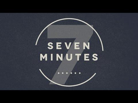 Seven Minutes - Part 3