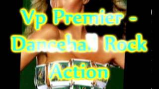 Vp Premier - Action Remix - Terror Fabulous & Nadine Sutherland - Dancehall Rock