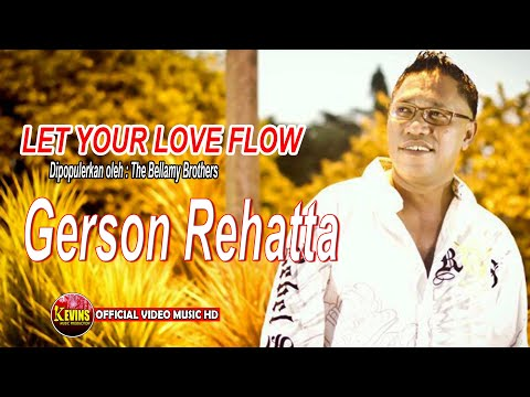 LET YOUR LOVE FLOW - GERSON REHATTA - KEVINS MUSIC PRO