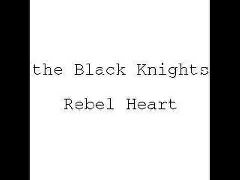 The Black Knights - Rebel Heart