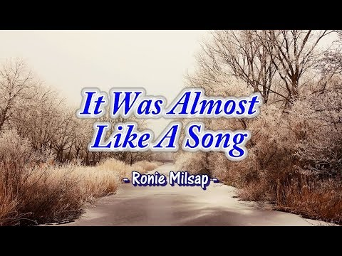 It Was Almost Like A Song - Ronnie Milsap (KARAOKE)