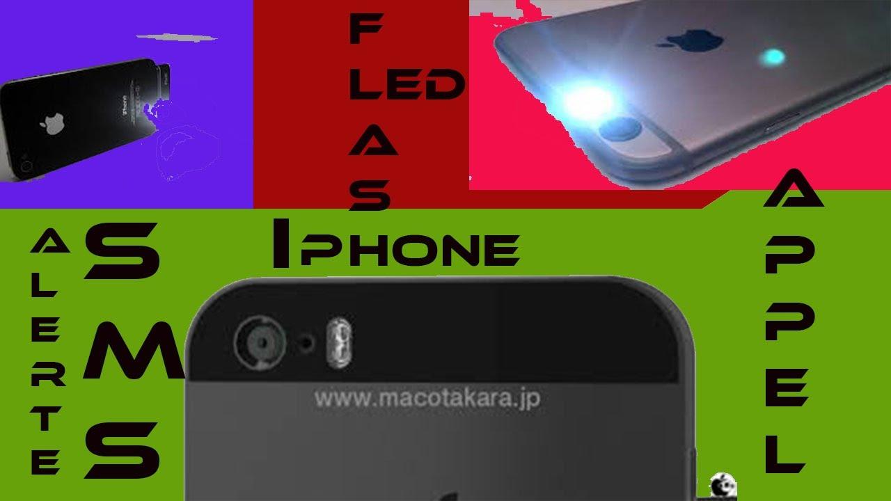 Tuto Astuce Comment Activer Le Flash LED Alerte De Votre IPhone Avec La  Sonnerie SMS Messages