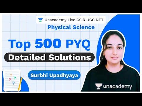 Top 500 PYQ | Physical Science | CSIR 2020 | Surbhi Upadhyay | Unacademy Live