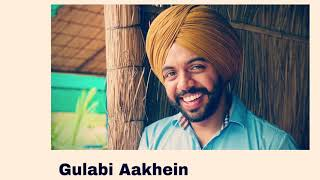 Gulabi Aakhien (cover song ) Satbir aujla    Old Vibes    romntic song 2021
