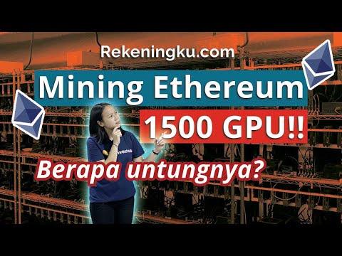 Mining Ethereum (ETH) 1500 Mesin GPU Hasil Rp700 Juta Per Bulan! - Mining Farm Rekeningku.com