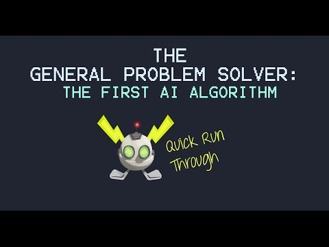 The General Problem Solver Algorithm - The First AI Algorithm [Run Through]