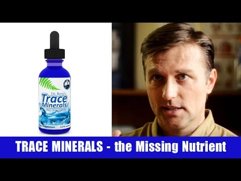 Trace Minerals, the Missing Nutrient in Our Soils, Plants and Bodies!