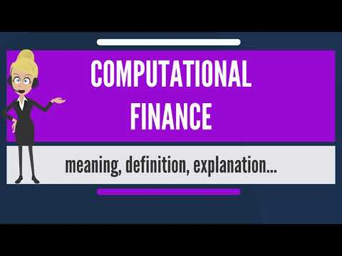 what-is-computational-finance?-what-does-computational-finance-mean?