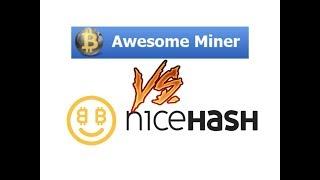 Awesome Miner vs NiceHash Miner