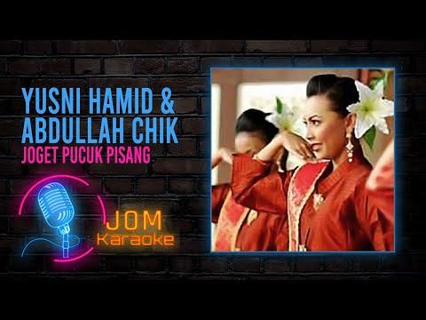 Yusni Hamid/Abdullah Chik - Joget Pucuk Pisang
