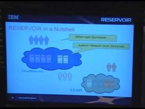 RESERVOIR Overview by Lead Architect - Benny Rochwerger - IBM