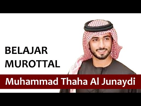 Belajar Murottal Seperti Muhammad Thaha Al Junaydi