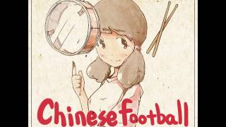 Chinese Football - Here Comes a New Challenger! (Full EP)