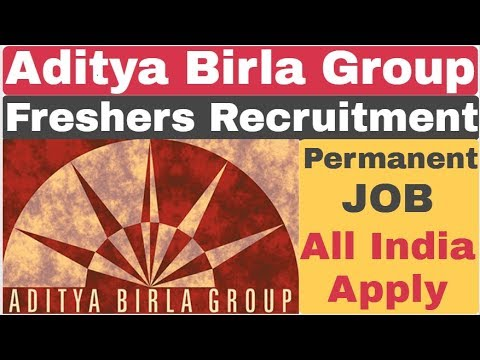 Aditya Birla Group Recruitment 2019 For Freshers | Private Job Recruitment