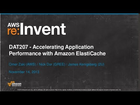 Accelerating Application Performance with Amazon ElastiCache (DAT207) | AWS re:Invent 2013