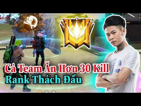 (FREEFIRE) Rank Thách Đấu Bắn Như Thế Nào ? Cả Team Hơn 30 Kill Ở Rank Thách Đấu   Nam Lầy.