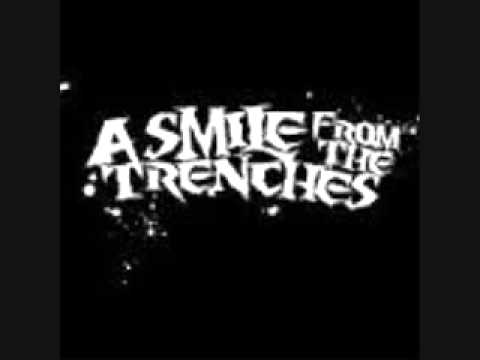 Thank you A Smile from the trenches FEAT. Ronnie Radke