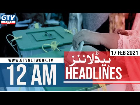 By-elections in Sindh and Balochistan provincial constituencies |12 AM News Headlines | 17 Feb 2021