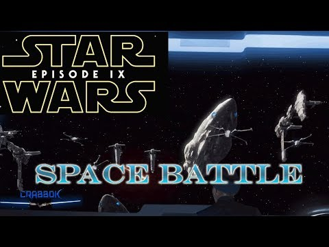 Star Wars Episode 9's Epic Space Battle