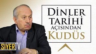 Dinler Tarihi Açısından Kudüs | Prof. Dr. Ömer Faruk Harman