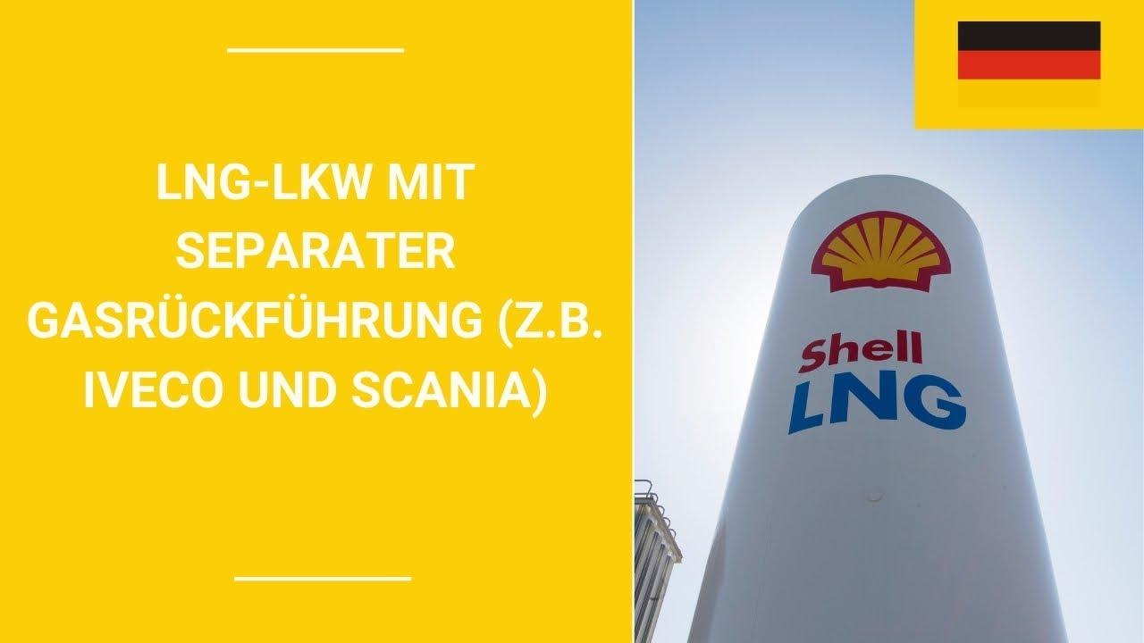 LNG-LKW mit separater Gasrückführung (z.B. Iveco und Scania)