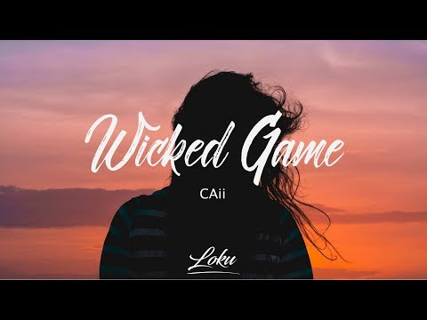 CAii - Wicked Game