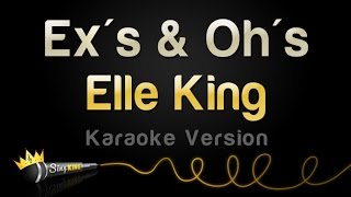 Video Elle King - Ex's & Oh's (Karaoke Version) download MP3, 3GP, MP4, WEBM, AVI, FLV Mei 2018