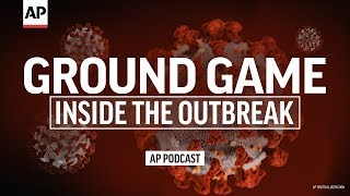 Inside The Epicenter | Inside The Outbreak | Associated Press