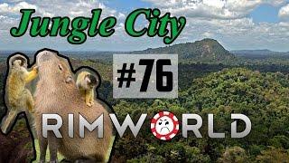 Justin Not-so-Swift [76] Jungle City Rimworld High Pop Challenge
