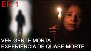 Bora Falar #Experiências Sobrenaturais? EP 1 - Ver gente morta e Experiência de Quase Morte