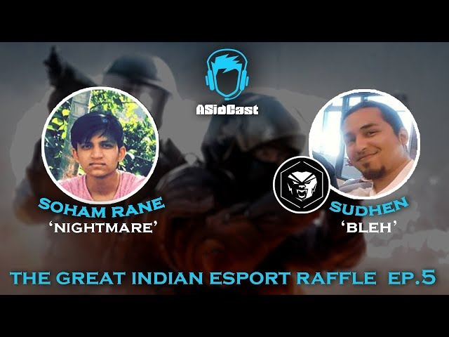 The Great Indian Esport Raffle ft. Rane and Sudhen \'Bleh\' | Ep#5