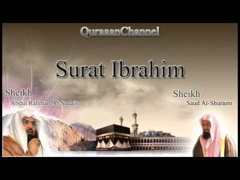 14- Surat Ibrahim (Full) with audio english translation Sheikh Sudais & Shuraim