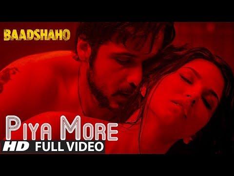 PIYA MORE (Full Video Song) |Baadshaho| Emraan Hashmi & Sunny Leone | Mika Singh, Neeti Mohan