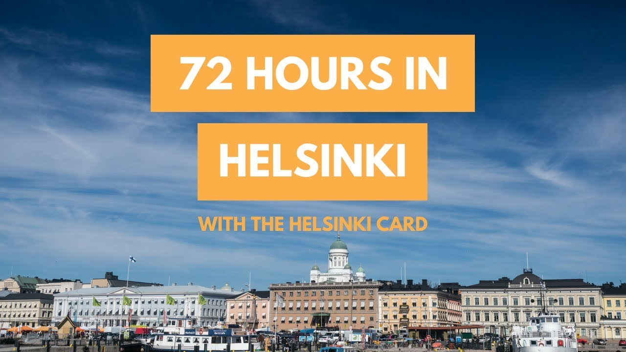 How To Spend 72 Hours in Helsinki with the HELSINKI CARD   A Travel Guide - YouTube