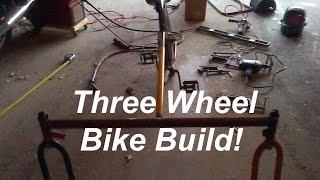 How to Build a Thee Wheel Bike - Homemade Bike