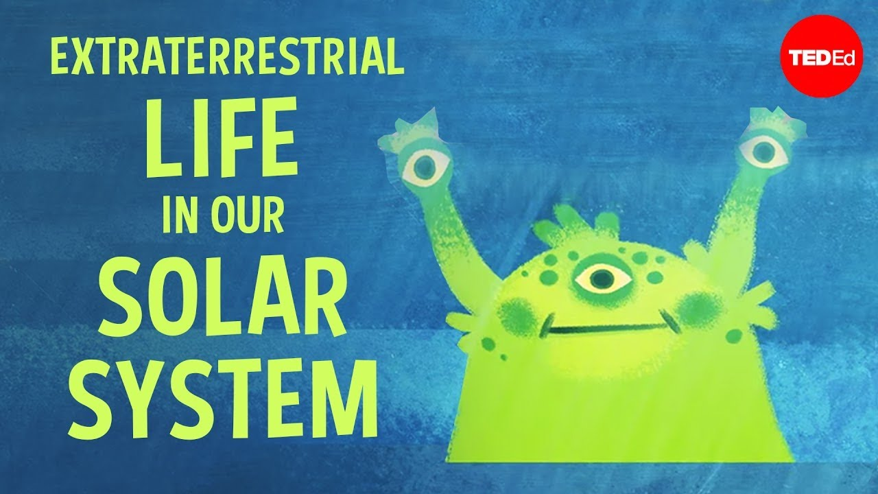 There may be extraterrestrial life in our solar system ...
