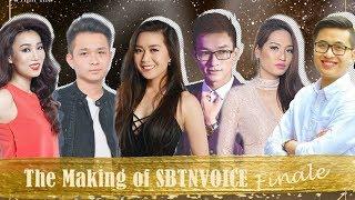 The Making of SBTN VOICE - FINALE   Anh Thư, Kiều Vy, Thuỳ Duyên, Trí Lộc, Hải Vinh, Hải Thịnh