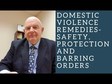 Domestic Violence Remedies in Ireland-Barring Orders, Safety Orders, Protection Orders