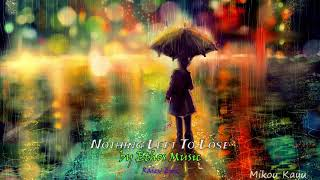 Emotional Epic Music #RaievEpic #7 Nothing Left To Lose, by Ethos Music