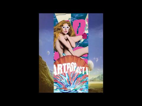 Lady Gaga - Rebirth (ARTPOP Act 2)
